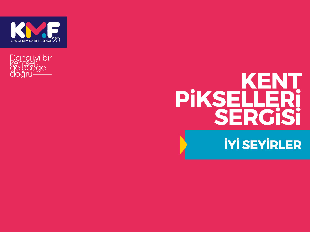 Kent Pikselleri Sergisi